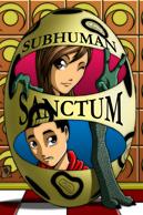 Subhuman Sanctum Book One
